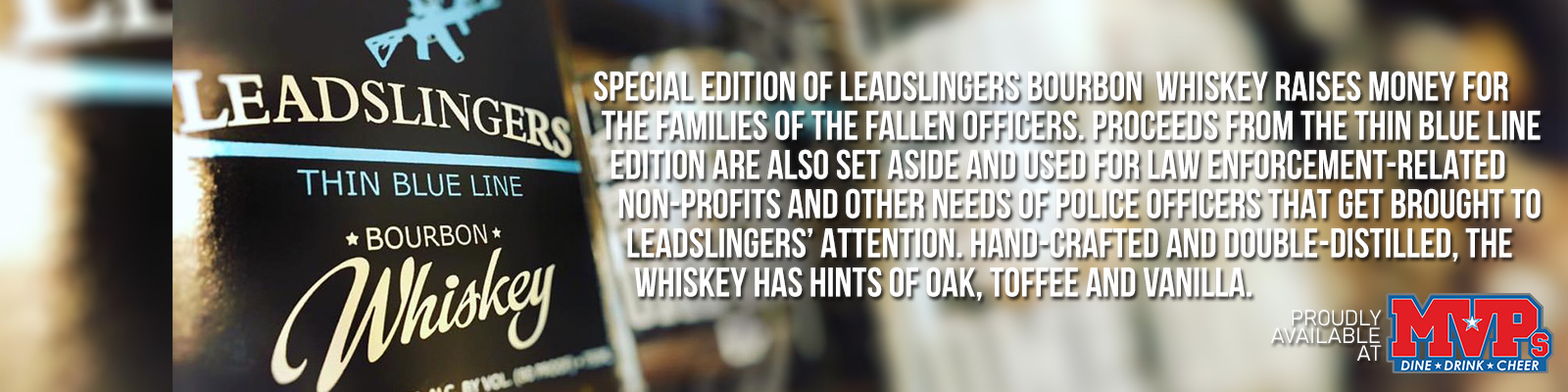 Leadslingers Thin Blue Line Whiskey